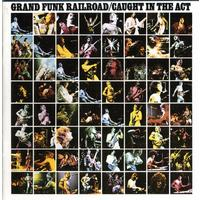 Grand Funk Railroad - Caught In the Act (CD)
