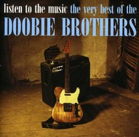 Doobie Brothers - Listen to the Music: Very Best of the Doobie Bros (CD) - Cover