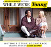 While We're Young - Original Soundtrack (CD) Cover