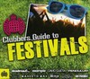 Various Artists - Clubbers Guide to Festivals (CD)