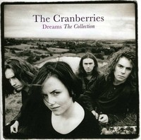 Cranberries - Dreams: the Collection (CD) - Cover