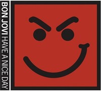 Bon Jovi - Have a Nice Day (CD) - Cover