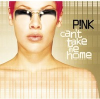 Pink - Can't Take Me Home (CD) - Cover