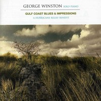 George Winston - Gulf Coast Blues & Impressions: Hurrican Relief (CD) - Cover