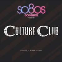 Culture Club - So80s Presents Culture Club Curated By Blank & Jon (CD) - Cover