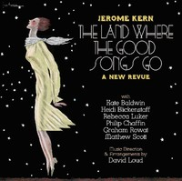 Jerome Kern - Jerome Kern: Land Where the Good Songs Go (CD) - Cover