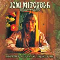 Joni Mitchell - Newport Folk Festival 19th July 1969 (CD) - Cover