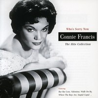 Connie Francis - Who's Sorry Now: Hits Collection (CD) - Cover