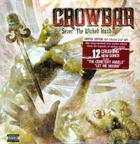 Crowbar - Sever the Wicked Hand (Vinyl) - Cover