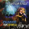 Martha Munizzi - Change the World (CD)
