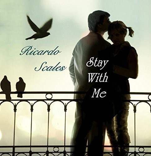 Ricardo Scales - Stay With Me (CD)