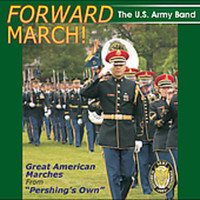Us Army Band - Forward March: Great American Marches (CD) - Cover