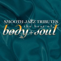 Smooth Jazz Tribute to Best of Body & Soul / Var (CD) - Cover