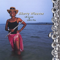 Sherry Winston - Life Is Love & Love Is You (CD) - Cover