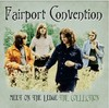 Fairport Convention - Meet On the Ledge: Collection (CD)