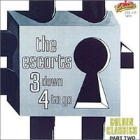 Escorts - 3 Down 4 to Go / Golden Classics 2 (CD) - Cover