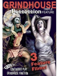 Grindhouse Possession Triple Feature Collection (Region 1 DVD) - Cover
