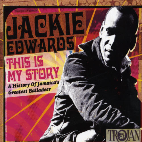 Jackie Edwards - This Is My Story: Anthology (CD)