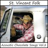 St. Vincent (Folk) - Acoustic Chocolate Songs 2 (CD)