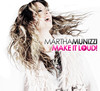Martha Munizzi - Make It Loud (CD)