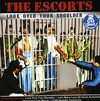 Escorts - Look Over Your Shoulder (CD)