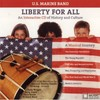 United States Marine Band - Liberty For All (CD)