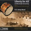 Us Army Band - Liberty For All: a Musical Journey 2 (CD)