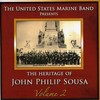 Us Marine Band - Heritage of John Philip Sousa 2 (CD)