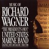 Us Marine Band - Music of Richard Wagner (CD)