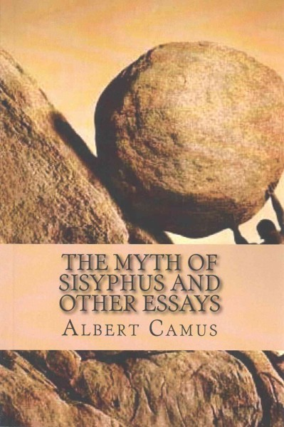 Argumentative Essay Thesis Statement Examples The Myth Of Sisyphus And Other Essays  Albert Camus Paperback Essay On Cow In English also Reflection Paper Example Essays The Myth Of Sisyphus And Other Essays  Albert Camus Paperback  Raru What Is A Thesis For An Essay