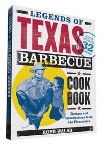 Legends of Texas Barbecue Cookbook - Robb Walsh (Paperback) - Cover