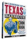 Legends of Texas Barbecue Cookbook - Robb Walsh (Paperback)