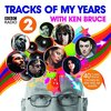 Various Artists - BBC Radio 2 - Tracks of My Years With (CD)