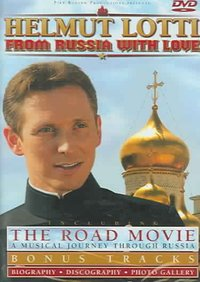 Helmut Lotti - From Russia With Love (Region 1 DVD) - Cover