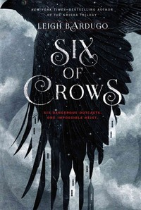 Six of Crows - Leigh Bardugo (Paperback)