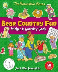 The Berenstain Bears Bear Country Fun Sticker and Activity Book - Jan Berenstain (Paperback) - Cover