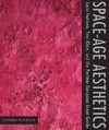 Space-Age Aesthetics - Stephen Petersen (Paperback)