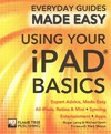 Using Your Ipad Basics - James Stables (Paperback)