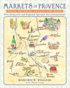Markets of Provence - Marjorie Williams (Paperback)