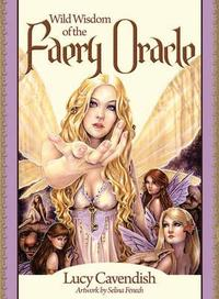 Wild Wisdom of the Faery Oracle - Lucy Cavendish (Mixed media product) - Cover