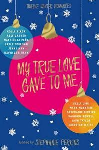 My True Love Gave to Me - Stephanie Perkins (Paperback) - Cover