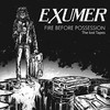 Exumer - Fire Before Possession-the Lost Tapes (CD)