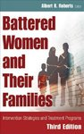 Battered Women and Their Families - Albert R. Roberts (Hardcover)