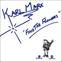 Karl Marx - Find the Flowers (CD) - Cover