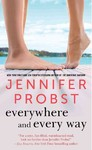 Everywhere and Every Way - Jennifer Probst (Paperback)