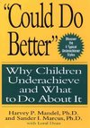 """Could Do Better"" - Harvey P. Mandel (Hardcover)"