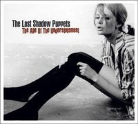 Last Shadow Puppets - Age of the Understatement (Vinyl) - Cover