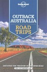 Lonely Planet Outback Australia Road Trips - Lonely Planet (Paperback)