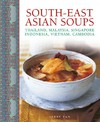 South - East Asian Soups - Terry Tan (Hardcover)