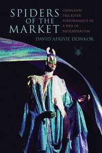 Spiders of the Market - David Afriyie Donkor (Hardcover) - Cover